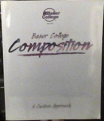 9781256302230: Baker College Composition