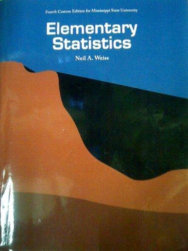 9781256307686: Elementary Statistics (Fourth Custom Edition for Mississippi State University)
