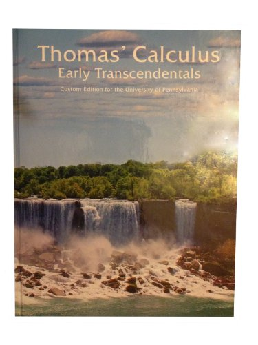 Thomas' Calculus - Early Transcedentals (Custom Edition: George B. Thomas,