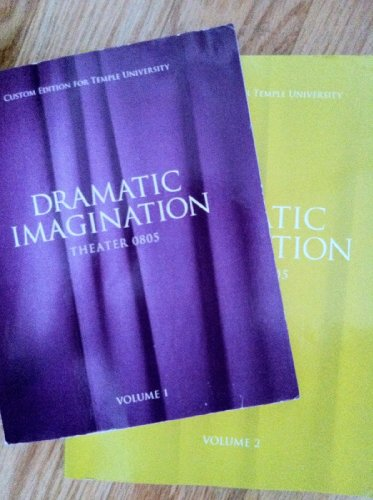 9781256327196: Dramatic Imagination Custom Edition for Temple University, Volume 1 (Theater 0805, Volume 1)
