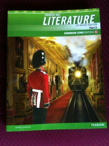 9781256331858: Prentice Hall Literature the British Tradition Part 2 Common Core Edition (The British Tradition Part 2)