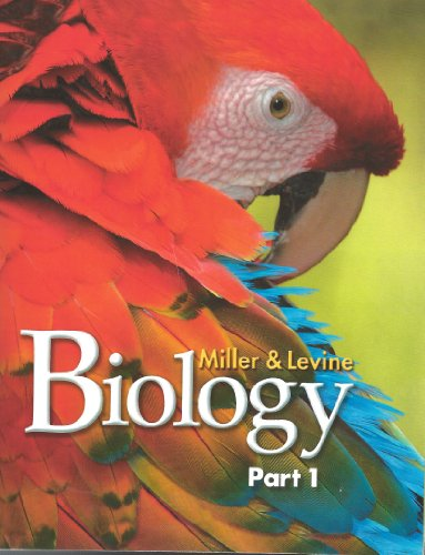 HIGH SCHOOL BIOLOGY PART 1 (1256332100) by Ph.D. Kenneth R. Miller; Ph.D. Joseph S. Levine