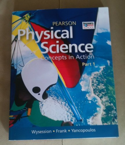 9781256332169: Pearson Physical Science Concepts in Action Part 1 (Discovery Channel School)