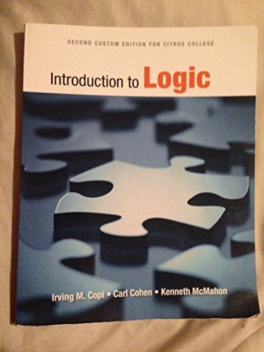 9781256334439: Introduction to Logic (Second Custom Edition for Citrus College)