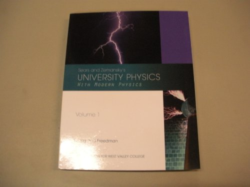 9781256336099: Sears and Zemansky's University Physics with Modern Physics Volume 1 Custom Edition for West Valley College