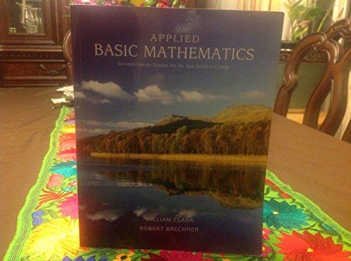 9781256336150: Applied Basic Mathematics: Second Custom Edition for Mt. San Antonio College