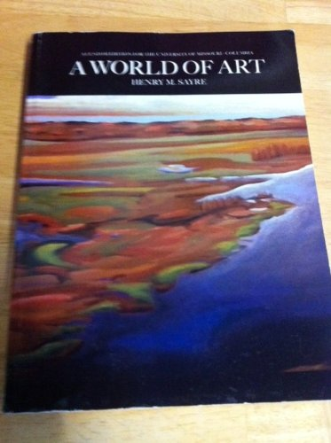 A World of Art-Custom for Univ. of Missouri-Columbia: Sayre, Henry M