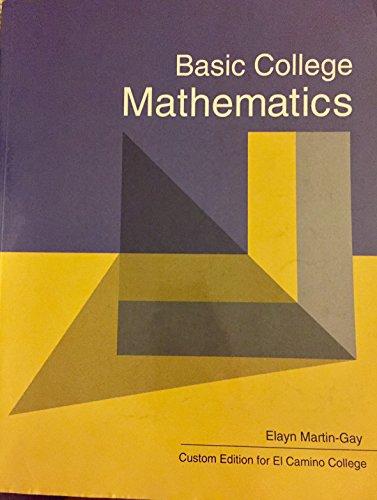 Basic College Mathematics Custom Edition for El