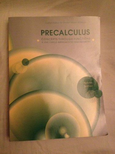 PRECALCULUS:CONCEPTS THRU FUNC.>CUSTOM<: Michael Sullivan