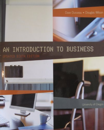 9781256341123: An Introduction to Business: Updated 6th Edition - Custom Edition for University of Oregon
