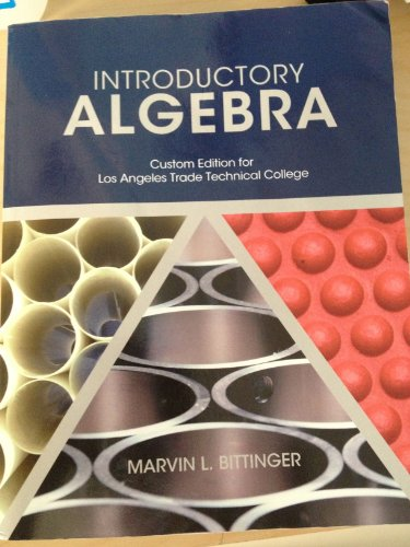 9781256341628: Introductory Algebra (INTRODUCTORY ALGEBRA Custom Edition for Los Angeles Trade Technical College)