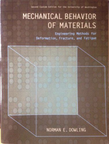 9781256341765: Mechanical Behavior of Materials (3rd Edition) (2nd Custom Edition for the University of Washington)