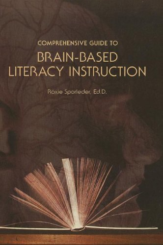 9781256342557: Comprehensive Guide to Brain-based Literacy Instruction