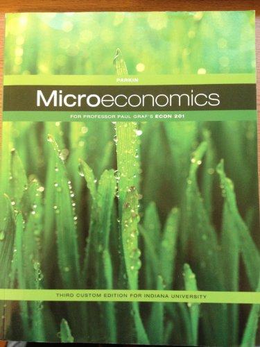 9781256344261: Microeconomics, ECON 201 (Indiana University)
