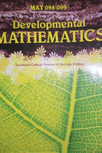9781256346630: Mat 098-099 Developmental Mathematics Technical College of Georgia Edition