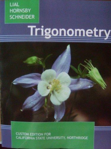 9781256351795: Trigonometry (Custom Edition for California State University, Northridge)