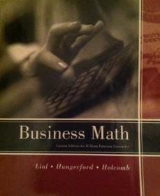 Business Math (Custom Edition for William Peterson: Lial, Margaret &