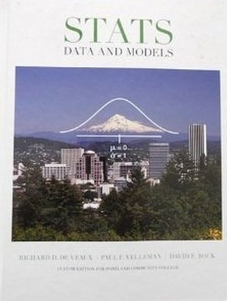 Stats: Data and Models (Portland Community College): Richard D. De