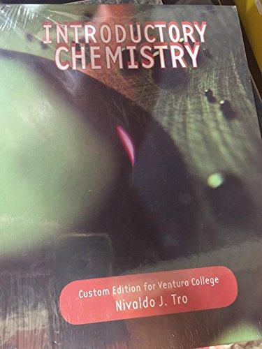 Introductory Chemistry (Custom Edition for Ventura College): Nivaldo J. Tro