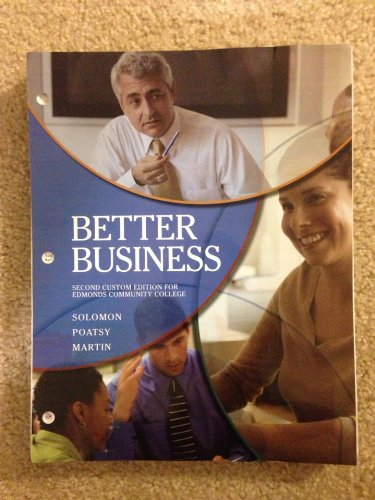 9781256366072: Better Business (Second Custom Edition for Edmonds Community College)