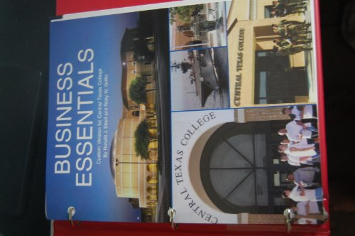 9781256394440: Business Essentials (Business Essentials 8th Edition for Central Texas College, Business Essentials 8th Edition for Central Texas College)
