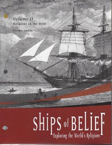 9781256406457: Ships of Belief: Exploring the World's Religions, Volume I, Religions of the East