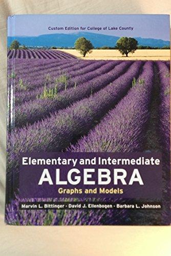 9781256411086: Elementary and Intermediate Algebra Graphs and Models