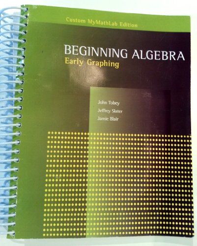 9781256415886: Beginning Algebra Early Graphing for UVU (Custom MyMathLab Edition)