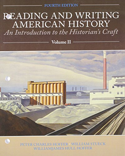 9781256417064: Reading and Writing American History, Volume 2 (4th Edition)