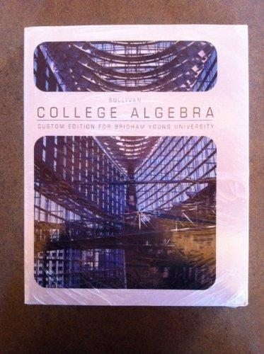 9781256420521: College Algebra (custom for BYU) w/MyMathLab Plus access code 7th Edition