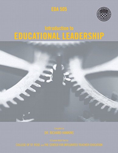 Introduction to Educational Leadership EDA 505 (2nd Edition): College of St. Rose