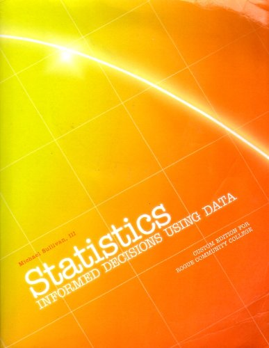9781256430995: Statistics: Informed Decisions Using Data. Custom Edition for Rogue Community College