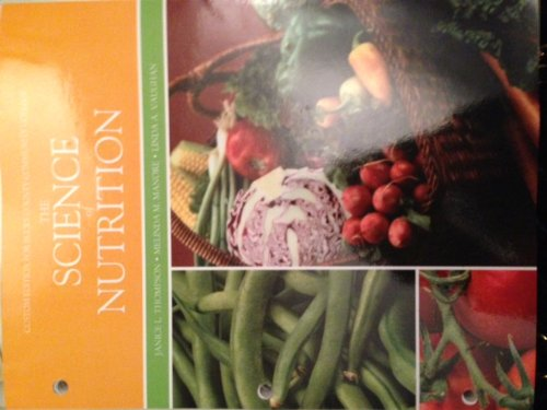 9781256434818: The Science of Nutrition Pearson Bucks County Community College