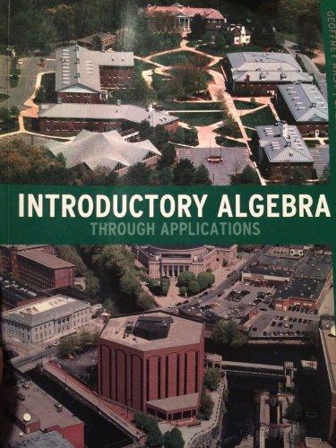 Middlesex Community College Introductory Algebra Through Applications: Geoffrey Akst, Sadie