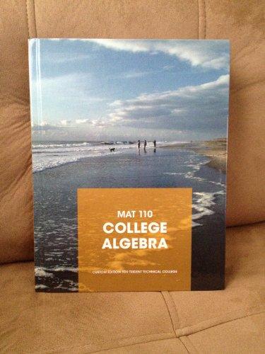 9781256444626: Mat 110 College Algebra custom edition for trident technical college
