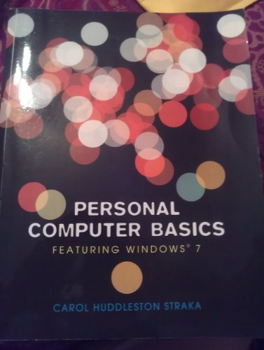 9781256457275: Personal Computer Basics Featuring Windows 7 (MORAINE VALLEY COMMUNITY COLLEGE ADDITION)