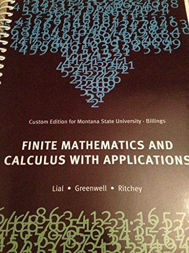 9781256459705: Finite Mathematics and Calculus with Applications