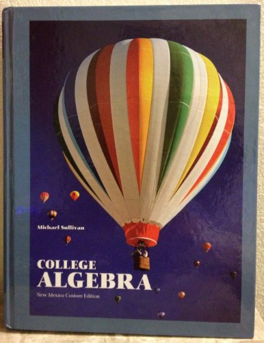 9781256462736: College Algebra New Mexico Custom Edition