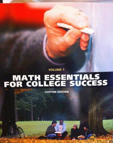 9781256469889: Math Essentials for College Success (Custom Edition, Volume 1)