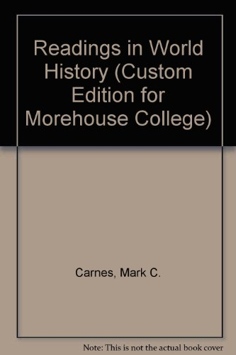 9781256482727: Readings in World History (Custom Edition for Morehouse College)