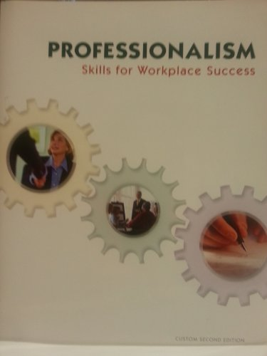 Professionalism Skills For Workplace Success Custom 2nd: LYDIA E. ANDERSON;