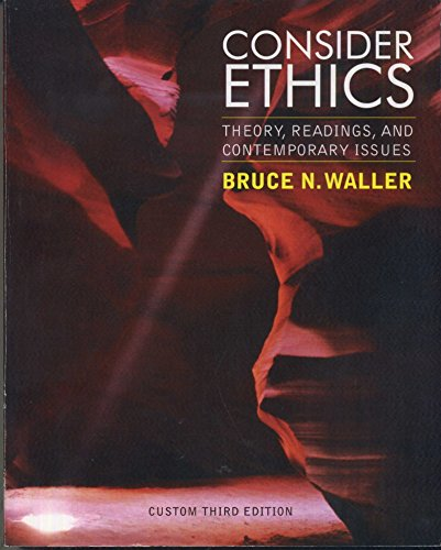 9781256509226: Consider Ethics Theory, Readings and Contemporary Issues