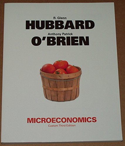 MICROECONOMICS Custom Third Edition: R. Glenn; O'Brien
