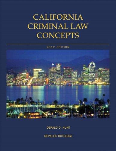 9781256509318: California Criminal Law Concepts (13th Edition)