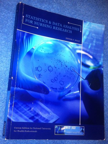 9781256509394: Statistics and Data Analysis for Nursing Research National University Custom Edition (BST 322)