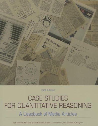 Case Studies for Quantitative Reasoning : A: Stuart Boersma; Shannon