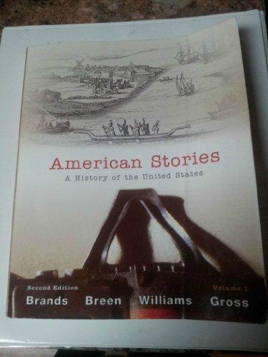 9781256515371: American Stories (American Stories, Volume 1 >CUSTOM PACKAGE< • 2ND 12, Volume 1)