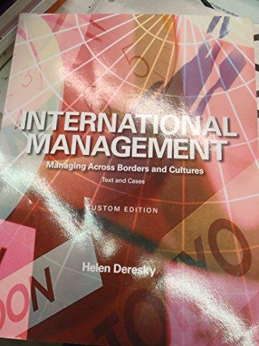 International Management Managing Across Borders and Cultures: Helen Deresky