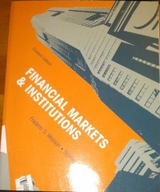 9781256527022: Financial Markets & Institutions Custom Edition