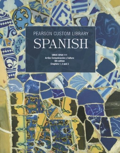 Spanish, Chapters 1,2 and 3: Umuc Span 111: Arriba Comunicacion y Cultura